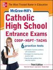 McGraw-Hill's Catholic High School Entrance Exams, 3rd Edition