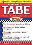 McGraw-Hill's TABE Level D: Test of Adult Basic Education: The First Step to Lifelong Success