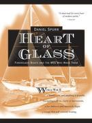 Heart of Glass: Fiberglass Boats and the Men Who Built Them
