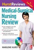 Hurst Reviews Medical-Surgical Nursing Review