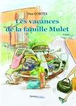 Les vacances de la famille Mulet