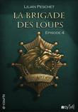 La Brigade des loups - Episode 4