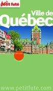 Ville de Québec  2014-2015 Petit Futé (avec cartes, photos + avis des lecteurs)