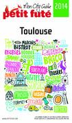 Toulouse 2014 Petit Futé (avec cartes, photos + avis des lecteurs)