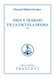 Vida y trabajo en la escuela divina