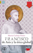 Francisco de Asís y la ética global (eBook-ePub)