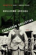 Escuadrón Guillotina (Guillotine Squad)