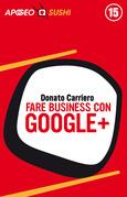 Fare business con Google+