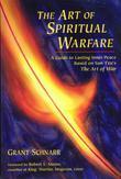 An Art of Spiritual Warfare: A Guide to Lasting Inner Peace Based on Sun Tsu's The Art of War
