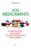 Vos médicaments
