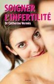 Soigner l'infertilité