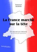 La France marche sur la tête