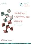 Les chrétiens et l'homosexualité : l'enquête