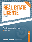 Master the Real Estate License Exam: Environmental Laws: Chapter 7 of 14