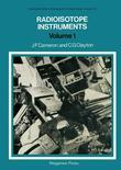 Radioisotope Instruments: International Series of Monographs in Nuclear Energy