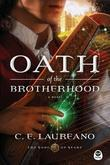 Oath of the Brotherhood: A Novel