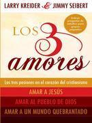 Los 3 amores: Las tres pasiones en el corazón del cristianismo:  Amar a Jesús,  Amar al pueblo de Dios y Amar a un mundo quebrantado