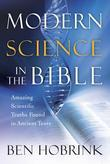 Modern Science in the Bible: Amazing Scientific Truths Found in Ancient Texts
