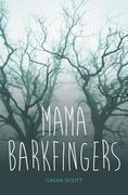 Mama Barkfingers