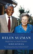 Helen Suzman: Bright Star in a Dark Chamber: The Biography