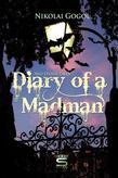 Diary of a Madman and Other Tales