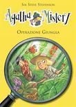 Operazione giungla. Agatha Mistery.