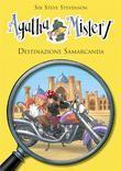 Destinazione Samarcanda.  Agatha Mistery.