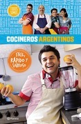 Cocineros argentinos. Fácil, rápido y sabroso