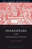 Shakespeare and Renaissance Politics