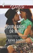 Your Ranch...Or Mine?