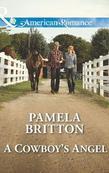 A Cowboy's Angel (Mills & Boon American Romance)