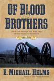 Of Blood and Brothers: Book Two