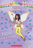 The Sugar & Spice Fairies #2: Esme the Ice Cream Fairy