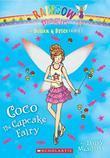 The Sugar & Spice Fairies #3: Coco the Cupcake Fairy