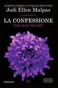 La confessione. This Man Trilogy