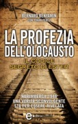 La profezia dell'Olocausto. Il codice segreto di Ester