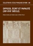 Offices, écrits et papauté (XIIIe-XVIIesiècles)