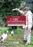 L'ABC... dell'addestramento del cane da ferma e da cerca