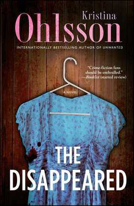 The Disappeared: A Novel