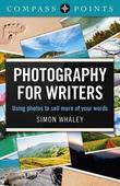 Compass Points - Photography for Writers: Using Photos to Sell More of Your Words