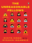 The Unreasonable Fellows