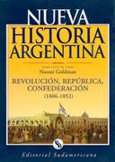Revolución, República y Confederación (1806-1852)