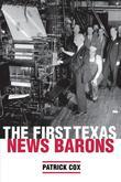 The First Texas News Barons