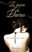La pasión de Darius
