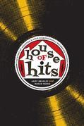 House of Hits: The Story of Houston's Gold Star/Sugarhill Recording Studios