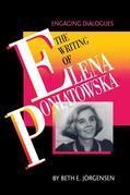 The Writing of Elena Poniatowska: Engaging Dialogues