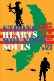 Strong Hearts, Wounded Souls: Native American Veterans of the Vietnam War