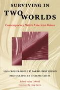 Surviving in Two Worlds: Contemporary Native American Voices