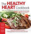 The Healthy Heart Cookbook: Over 700 Recipes for Every Day and Every Occassion