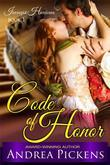 Code of Honor (Intrepid Heroines Series, Book 1)